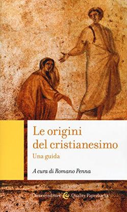 Immagine di ORIGINI DEL CRISTIANESIMO. UNA GUIDA (LE)