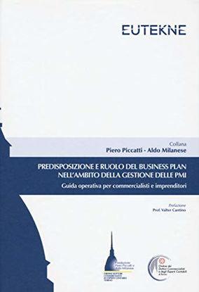 Immagine di PREDISPOSIZIONE E RUOLO DEL BUSINESS PLAN NELL`AMBITO DELLA GESITONE DELLE PMI