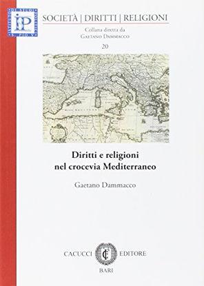 Immagine di DIRITTI E RELIGIONI NEL CROCEVIA DEL MEDITERRANEO