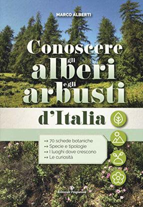 Immagine di CONOSCERE GLI ALBERI E GLI ARBUSTI D`ITALIA