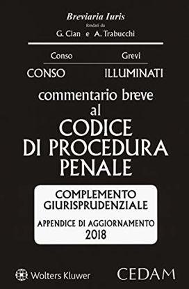 Immagine di COMMENTARIO BREVE AL CODICE DI PROCEDURA PENALE. APPENDICE DI AGGIORNAMENTO 2018