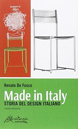 Immagine di MADE IN ITALY. STORIA DEL DESIGN ITALIANO