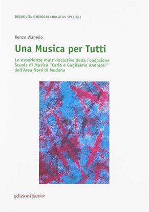 Immagine di MUSICA PER TUTTI (UNA). LE ESPERIENZE MULTI INCLUSIVE