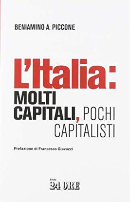 Immagine di ITALIA: MOLTI CAPITALI, POCHI CAPITALISTI (L`)