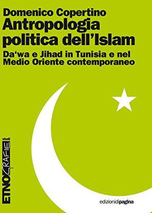Immagine di ANTROPOLOGIA POLITICA DELL`ISLAM