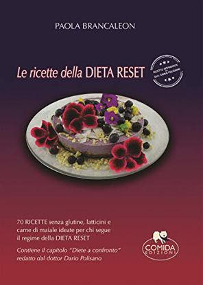Immagine di RICETTE DELLA DIETA RESET (LE)