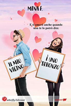 Immagine di MIO VICINO E` UNO STRONZO (IL)