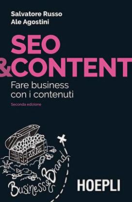 Immagine di SEO & CONTENTE. FARE BUSINESS CON I CONTENUTI