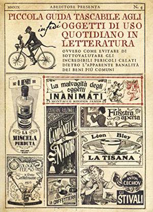 Immagine di PICCOLA GUIDA TASCABILE AGLI OGGETTI DI USO QUOTIDIANO IN LETTERATURA