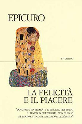 Immagine di FELICITA` E IL PIACERE (LA)
