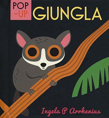 Immagine di GIUNGLA. LIBRO POP-UP. EDIZ. A COLORI