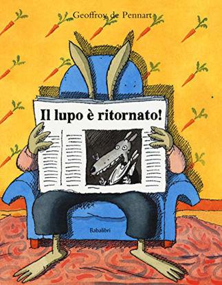 Immagine di LUPO E` RITORNATO! (IL)