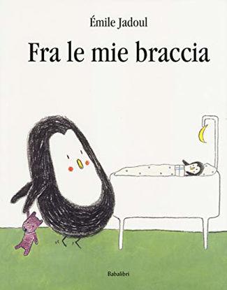 Immagine di TRA LE MIE BRACCIA. EDIZ. A COLORI