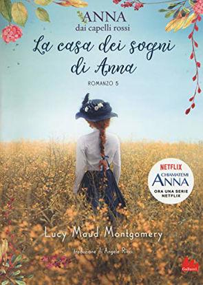 Immagine di CASA DEI SOGNI DI ANNA. ANNA DAI CAPELLI ROSSI (LA) - VOLUME 5
