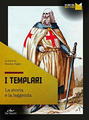 Immagine di TEMPLARI. LA STORIA E LA LEGGENDA (I)