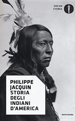 Immagine di STORIA DEGLI INDIANI D`AMERICA