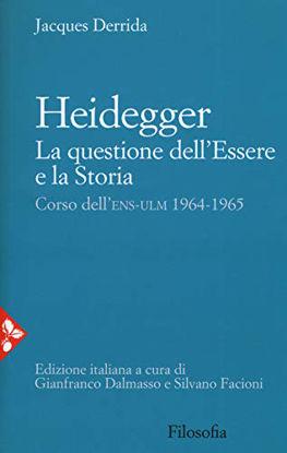 Immagine di HEIDEGGER. LA QUESTIONE DELL`ESSERE E LA STORIA. CORSO DELL`ENS-ULM 1964-1965