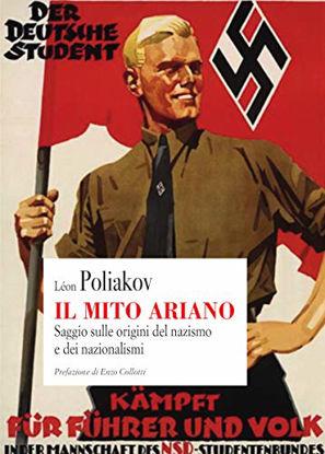 Immagine di MITO ARIANO. SAGGIO SULLE ORIGINI DEL NAZISMO E DEI NAZIONALISMI (IL)