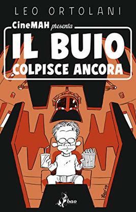 Immagine di CINEMAH PRESENTA IL BUIO COLPISCE ANCORA