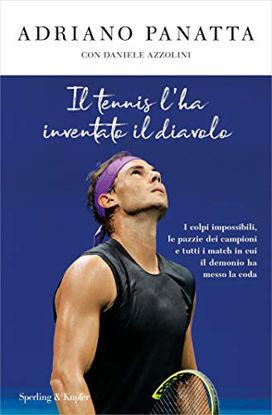 Immagine di TENNIS L`HA INVENTATO IL DIAVOLO (IL)