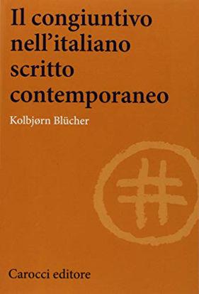 Immagine di CONGIUNTIVO NELL`ITALIANO SCRITTO CONTEMPORANEO (IL)