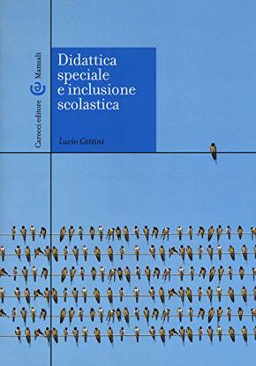 Immagine di DIDATTICA SPECIALE E INCLUSIONE SCOLASTICA