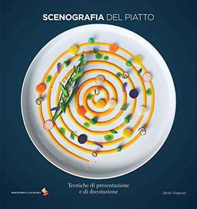 Immagine di SCENOGRAFIA DEL PIATTO. TECNICHE DI PRESENTAZIONE E DI DECORAZIONE