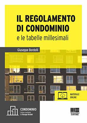 Immagine di REGOLAMENTO E LE TABELLE MILLESIMALI. CON CD-ROM (IL)