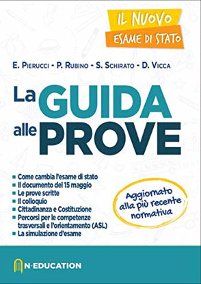 Immagine di GUIDA ALLE PROVE - IL NUOVO ESAME DI STATO