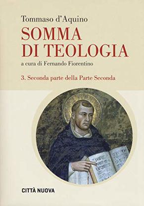 Immagine di SOMMA DI TEOLOGIA. TESTO LATINO A FRONTE. EDIZ. BILINGUE - VOLUME 3