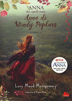 Immagine di ANNA DI WINDY POPLARS. ANNA DAI CAPELLI ROSSI - VOLUME 4