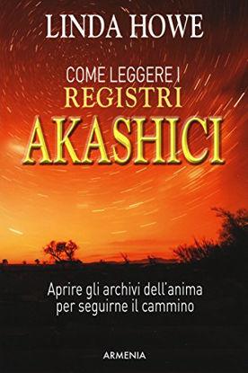 Immagine di COME LEGGERE I REGISTRI AKASHICI