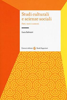 Immagine di STUDI CULTURALI E SCIENZE SOCIALI. FATTI, TESTI E CONTESTI