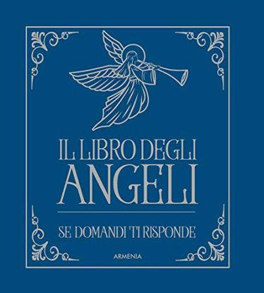 Immagine di LIBRO DEGLI ANGELI. SE DOMANDI TI RISPONDE (IL)