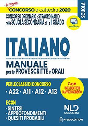 Immagine di ITALIANO NELLA SCUOLA SECONDARIA. MANUALE DI PREPARAZIONE ALLE PROVE SCRITTE E ORALI. CONCORSO