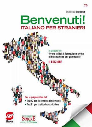 Immagine di IL NUOVO BENVENUTI. ITALIANO PER STRANIERI. PER LE SCUOLE SUPERIORI.