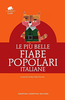 Immagine di PIU` BELLE FIABE POPOLARI ITALIANE (LE)