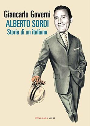 Immagine di ALBERTO SORDI. STORIA DI UN ITALIANO