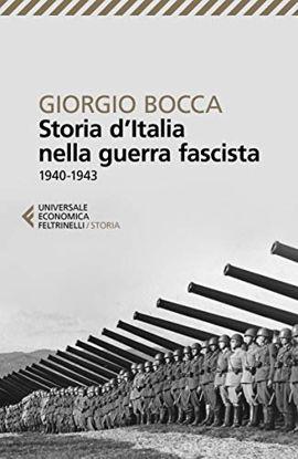 Immagine di STORIA D`ITALIA NELLA GUERRA FASCISTA (1940-1943)
