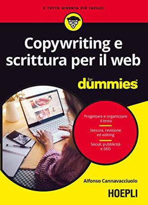 Immagine di COPYWRITING E SCRITTURA PER IL WEB FOR DUMMIES
