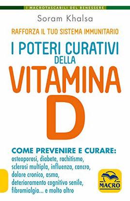 Immagine di POTERI CURATIVI DELLA VITAMINA D. VITAMIN D REVOLUTION (I)