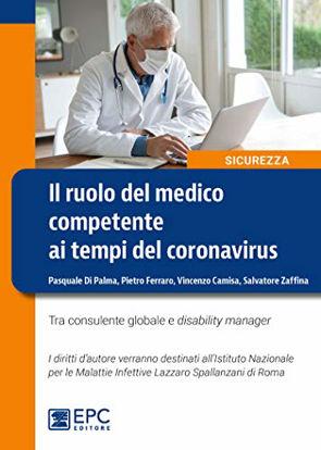 Immagine di RUOLO DEL MEDICO COMPETENTE AI TEMPI DEL CORONAVIRUS (IL)