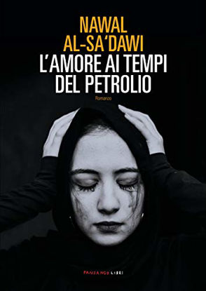 Immagine di AMORE AI TEMPI DEL PETROLIO (L`)