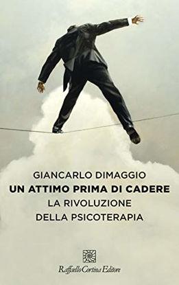 Immagine di ATTIMO PRIMA DI CADERE. LA RIVOLUZIONE DELLA PSICOTE (UN)