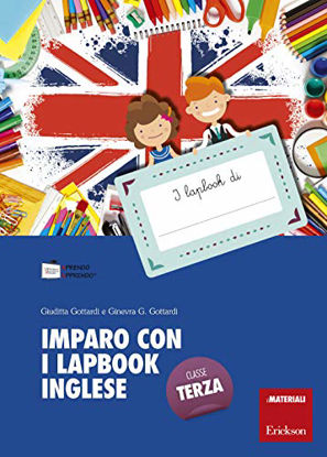 Immagine di IMPARO CON I LAPBOOK. INGLESE. CLASSE TERZA. CON SCHEDE