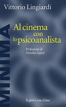 Immagine di AL CINEMA CON LO PSICOANALISTA