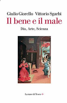 Immagine di TRATTATO SUL BENE E IL MALE. TRA DIO, ARTE E SCIENZA