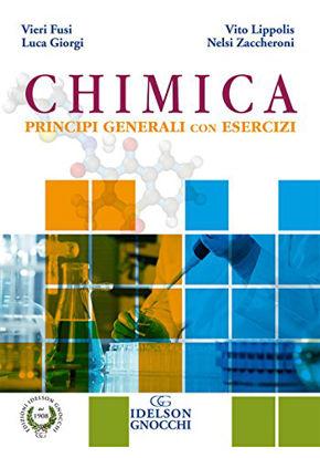 Immagine di CHIMICA. PRINCIPI GENERALI CON ESERCIZI