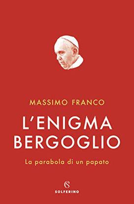 Immagine di ENIGMA BERGOGLIO (L`)