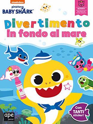 Immagine di DIVERTIMENTO IN FONDO AL MARE. BABY SHARK. CON ADESIVI. EDIZ. A COLORI